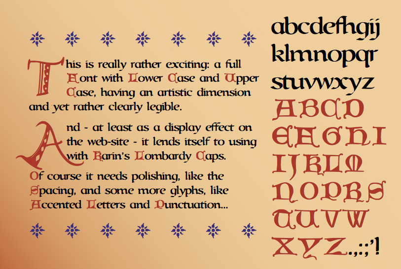 based on the celtic roundhand or half-uncial calligraphy, there are lots